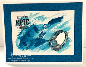 Stampin' Up! Epic Celebraton with Brusho colour crystals and headhones Great teenage card by Barbara Lash of Stampin' With Barbara