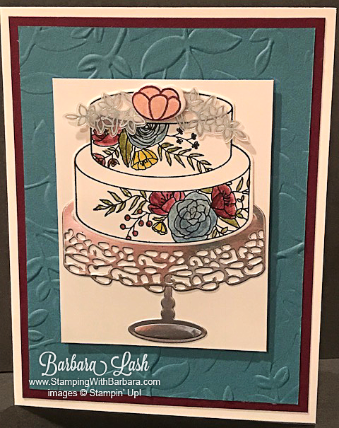 Stampin' Up! handmade birthday card made with Cake Soiree stamp set bundle and the layered leaves textured impressions embossing folder by Barbara Lash of Stamping With Barbara