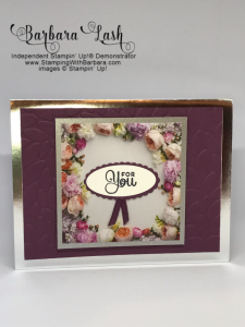Petal Promenade Designer Series and Fresh Fig Card pare make this a simpple yet elegant card. I also used the Foil-Edged rads and Envelopes in SIlver.
